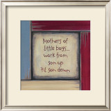Mothers of Little Boys Prints by Karen Tribett