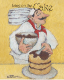 Cake Maker Posters by Carole Katchen