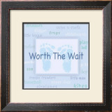 Words to Live By, Worth the Wait Poster by Marilu Windvand