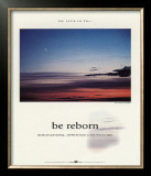 Be Reborn Poster by Francis Pelletier