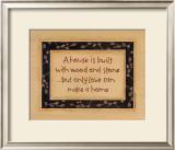A House is Built Prints by Karen Tribett