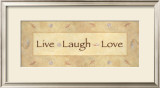 Live, Laugh, Love Posters by  Bell