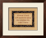 A House is Built Print by Karen Tribett