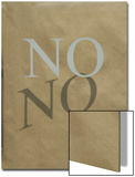 No' Written on a Paper Bag Posters by Andrea Sperling
