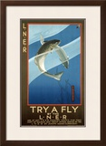 Try a Fly by the LNER, LNER Poster, circa 1925 Framed Giclee Print by Verney L Danvers