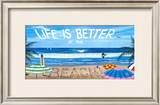 Life is Better at the Beach Art by Scott Westmoreland