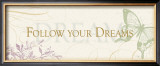 Follow your Dreams Prints by Alain Pelletier