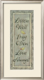 Listen Well, Pray Often Posters by Karen Tribett