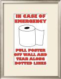 In Case of Emergency II Poster by Russ Lachanse