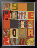My Home is Your Home Prints by M.J. Lew
