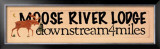 Moose River Lodge Posters