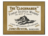 Clochnaben Whiskey, Produced by James Hunter of Banchory, Scotland Giclee Print