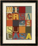 Mi Casa Es Su Casa Posters by M.J. Lew