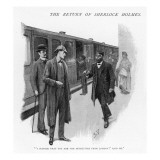 I Suppose You are the Detectives from London Said He Giclee Print