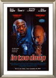 In Too Deep Posters