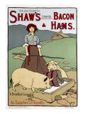 Poster Advertising Shaw's Bacon and Hams Giclee Print