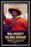 Bill Pickett the Bull-Dogger Impressão giclée emoldurada