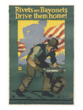 Rivets are Bayonets, Drive Them Home! Giclee Print by John E. Sheridan