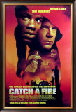 Catch A Fire Print