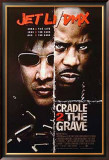 Cradle 2 The Grave Posters