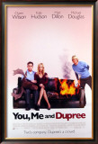 You, Me And Dupree Prints