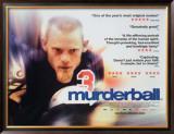 Murderball Prints
