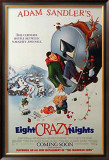 Eight Crazy Nights Photo