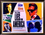 Telling Lies In America Posters