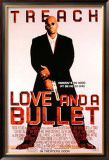 Love And A Bullet Prints