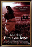 Flesh and Bone Posters