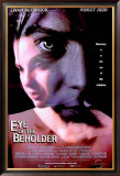 Eye Of The Beholder Prints