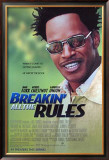 Breakin All The Rules Poster