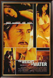 The Weight Of Water Posters