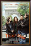 Trust The Man Posters