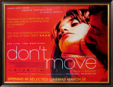 Don&#39;t Move Posters
