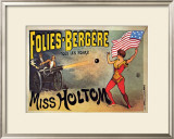 Folies-Bergeres, Miss Holtom Posters