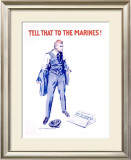 Tell That to the Marines Framed Giclee Print