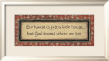 Our House Is Posters by Karen Tribett