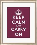 Keep Calm And Carry On - Restez calme et continuez Affiches