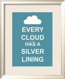 Every Cloud Has A Silver Lining Affiche