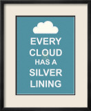 Every Cloud Has A Silver Lining Affiches