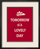 Tomorrow Is A Lovely Day Art