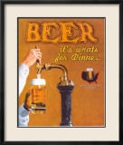 Beer: It's What's for Dinner Kunstdrucke von Robert Downs