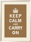 Keep Calm And Carry On - Restez calme et continuez Affiche