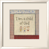 I am a Child of God Posters by Karen Tribett