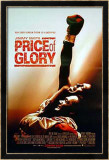 Price Of Glory Prints