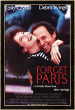 Forget Paris Posters