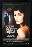 Dirty Pretty Things Print
