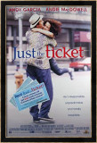 Just The Ticket Poster