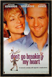 Don&#39;t Go Breaking My Heart Prints